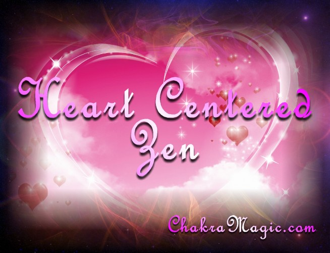 Heart Centered Zen