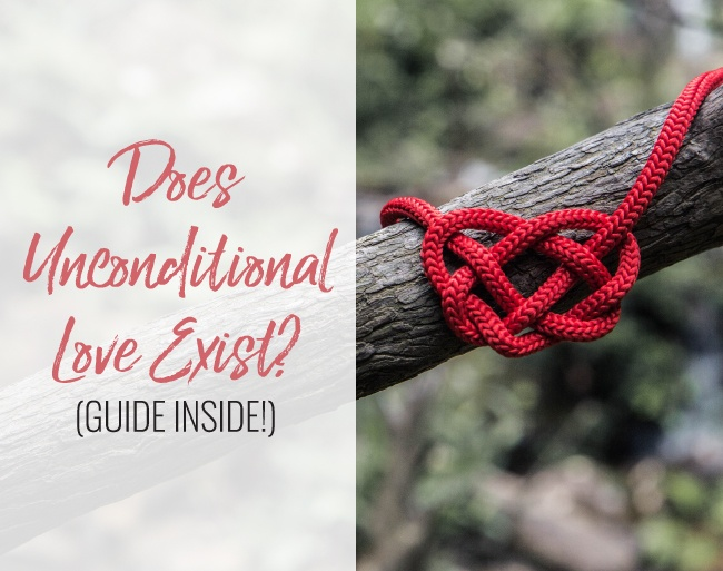 A peice of red cord tied around a branch in the shape of a heart. Overlayed text reads Does Unconditional Love Exist? (Guide Inside)